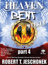 Heaven Bent, Part 4 (eBook)